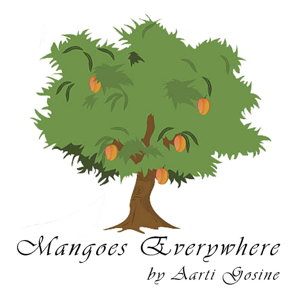 Mangoes Everywhere